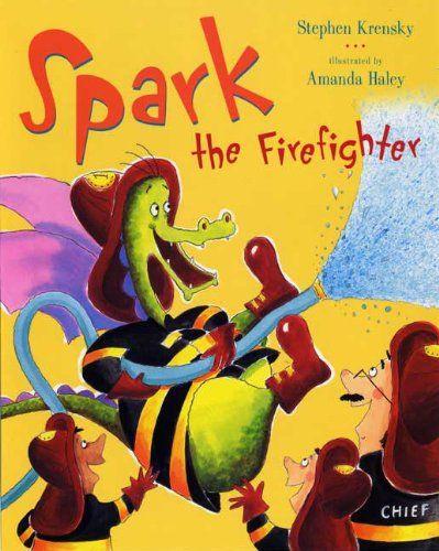 Spark the Firefighter by Stephen Krensky | dragons | Firefighter