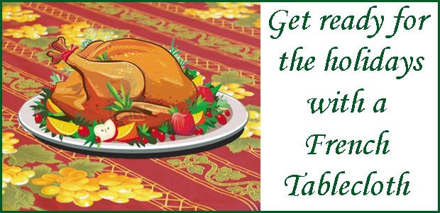 get ready for the holidays with a french tablecloth idreamoffrance com