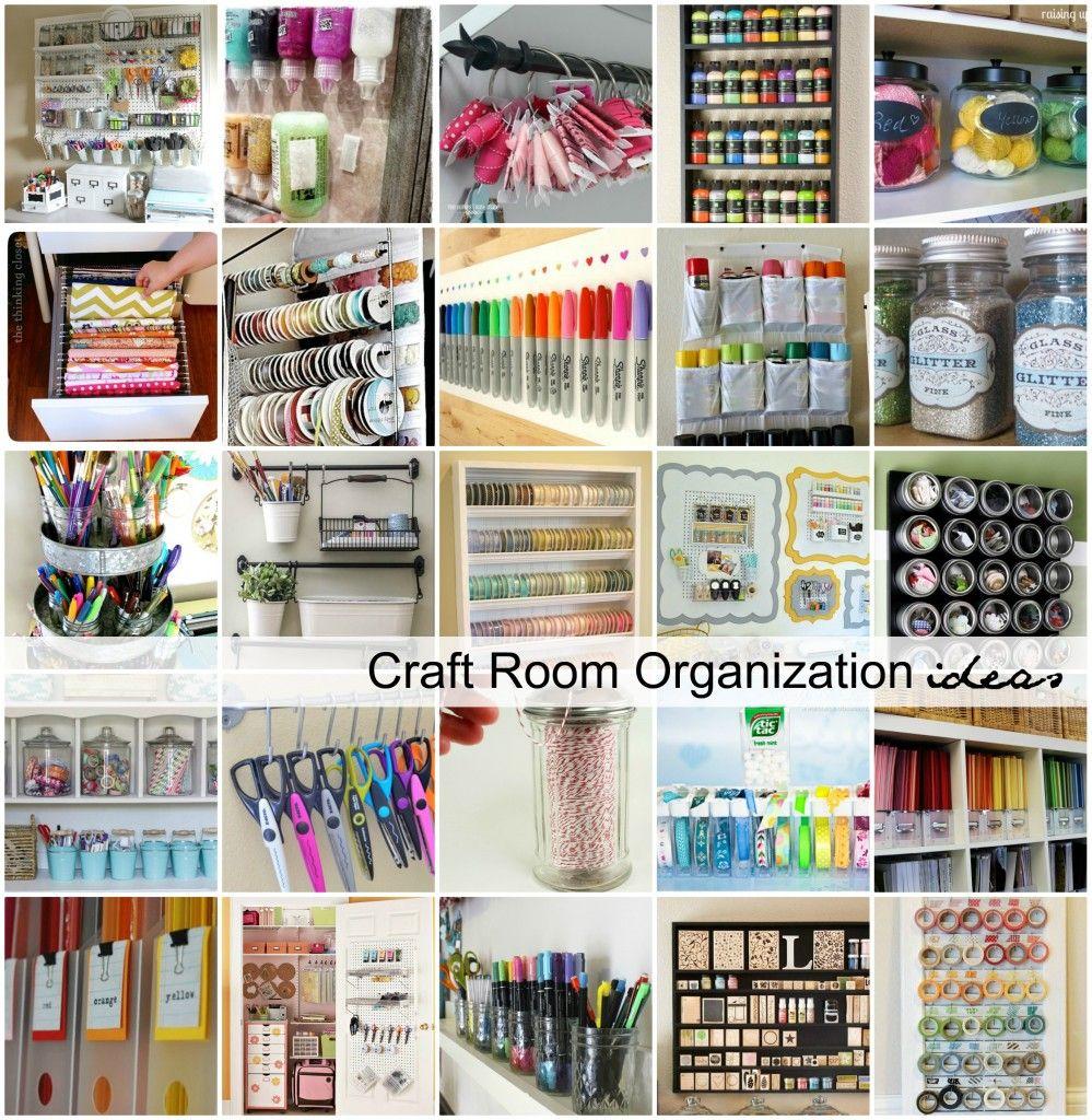 Craft Room Organization And Storage Ideas Home Organization
