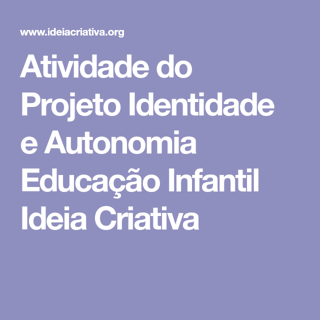 Favoritos Atividade do Projeto Identidade e Autonomia Educação Infantil  UT09