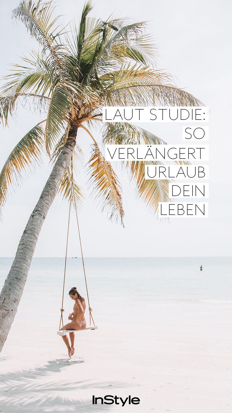 Laut Stu Wenn du Urlaub machst lebst du länger