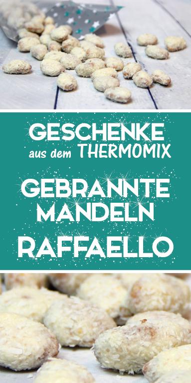 Gebrannte Mandeln 'Raffaello' aus dem Thermomix. Einfaches Rezept und eine super Geschenkidee.