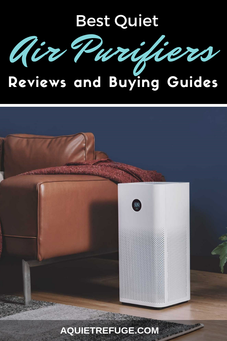 Best Quiet Air Purifiers 2020 Reviews And Buying Guides In 2020 Air Purifier Purifier Air Purifier Reviews