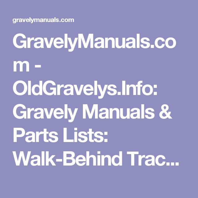 GravelyManuals com - OldGravelys Info: Gravely Manuals