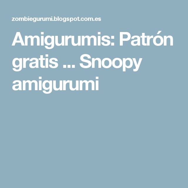 Amigurumis: Patrón gratis ... Snoopy amigurumi   pinteret ...