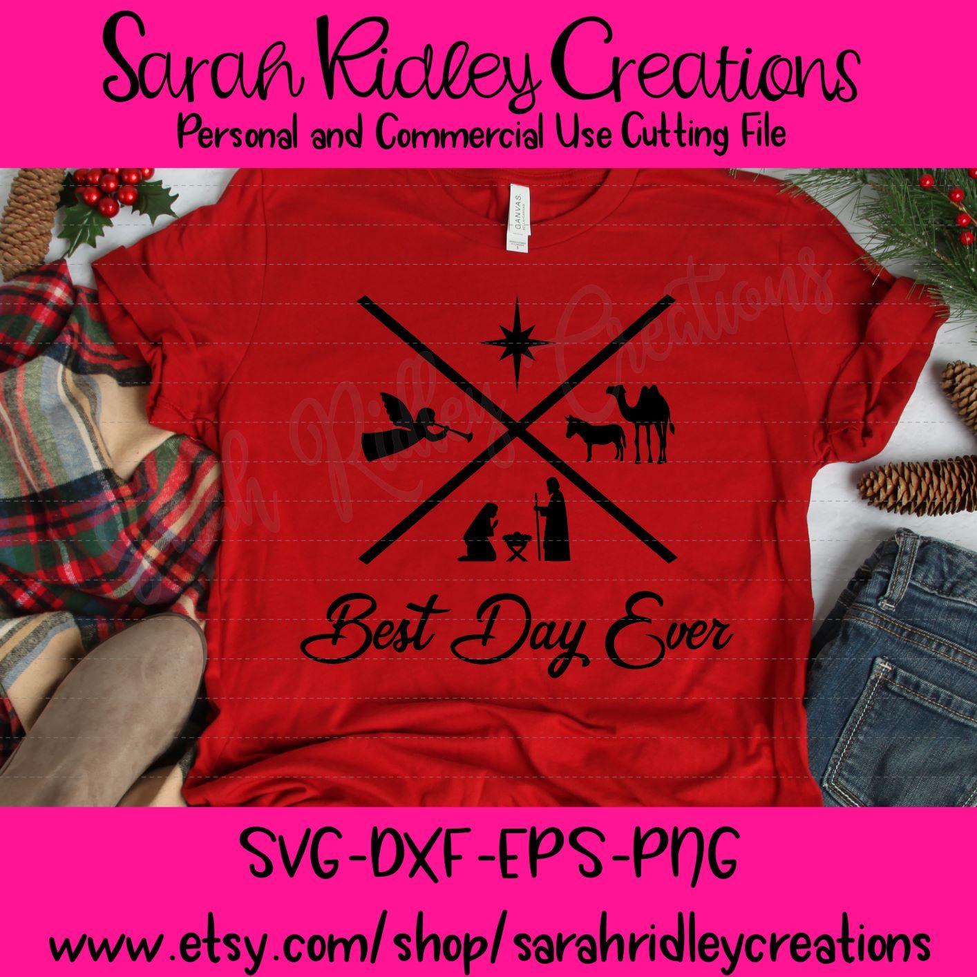 Best Day Ever SVG Nativity SVG Christmas Day Svg Christmas Svg