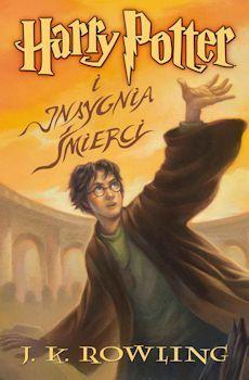 Harry Potter I Insygnia Smierci J K Rowling Recenzje Ksiazek Z Kazdej Polki Moznaprzeczytac Pl Deathly Hallows Book Harry Potter Book Covers Harry Potter Books
