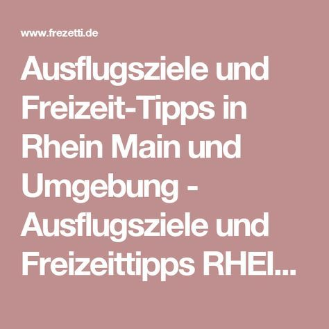 Unternehmungen Rhein Main