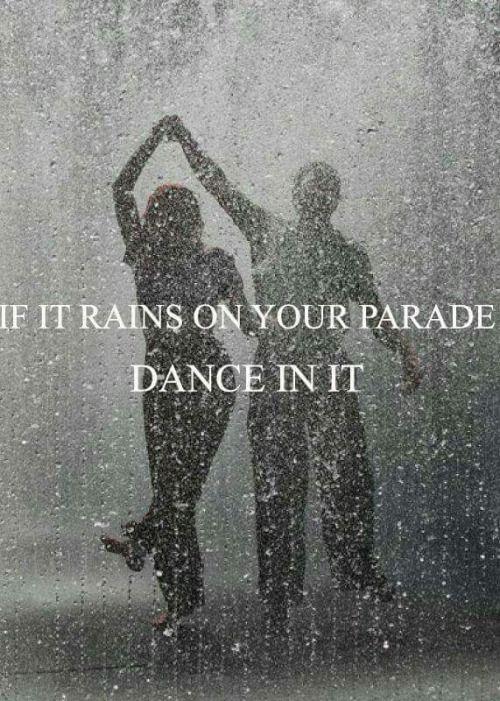 Wise Words Rain Quotes Dancing In The Rain I Love Rain