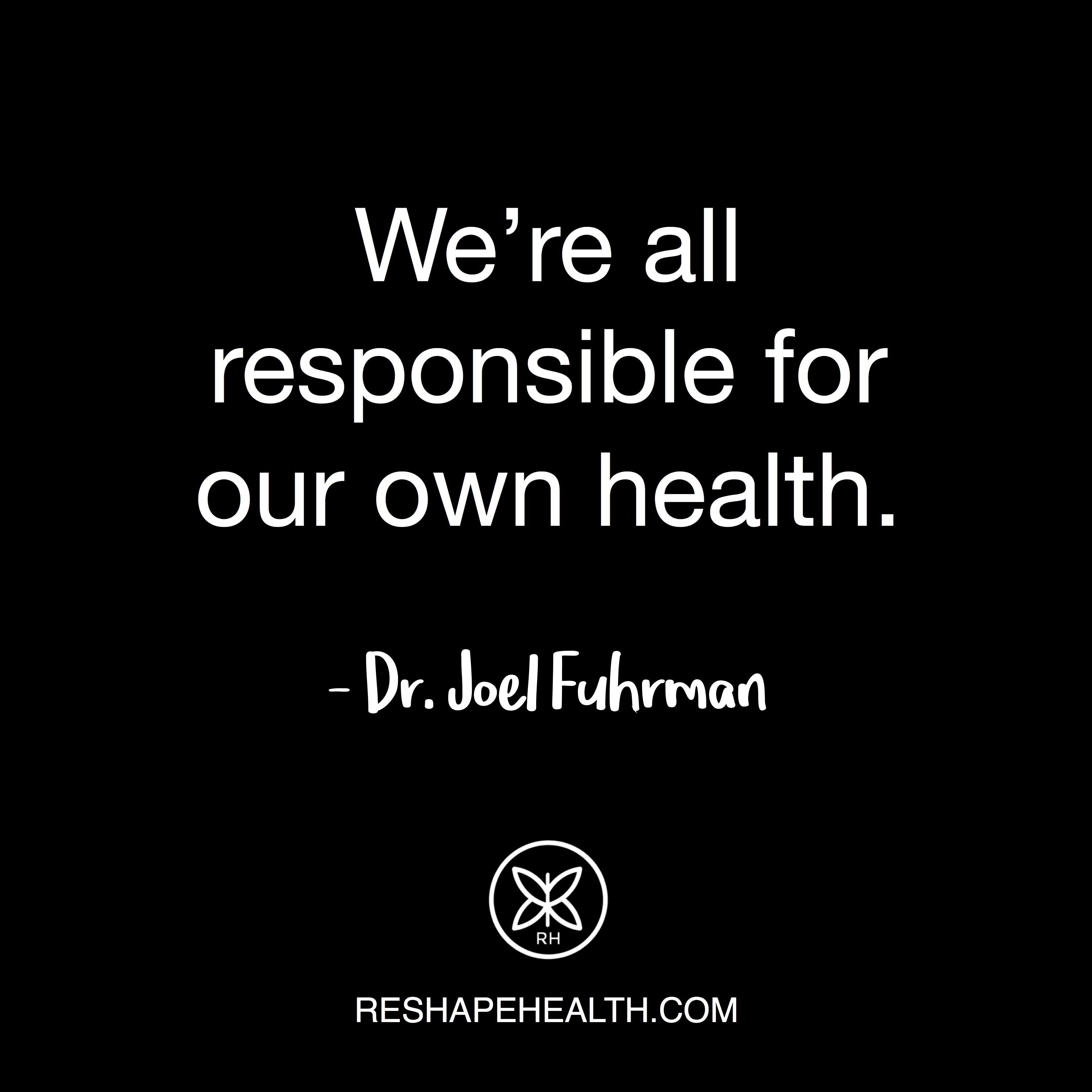 We re all responsible for our own health