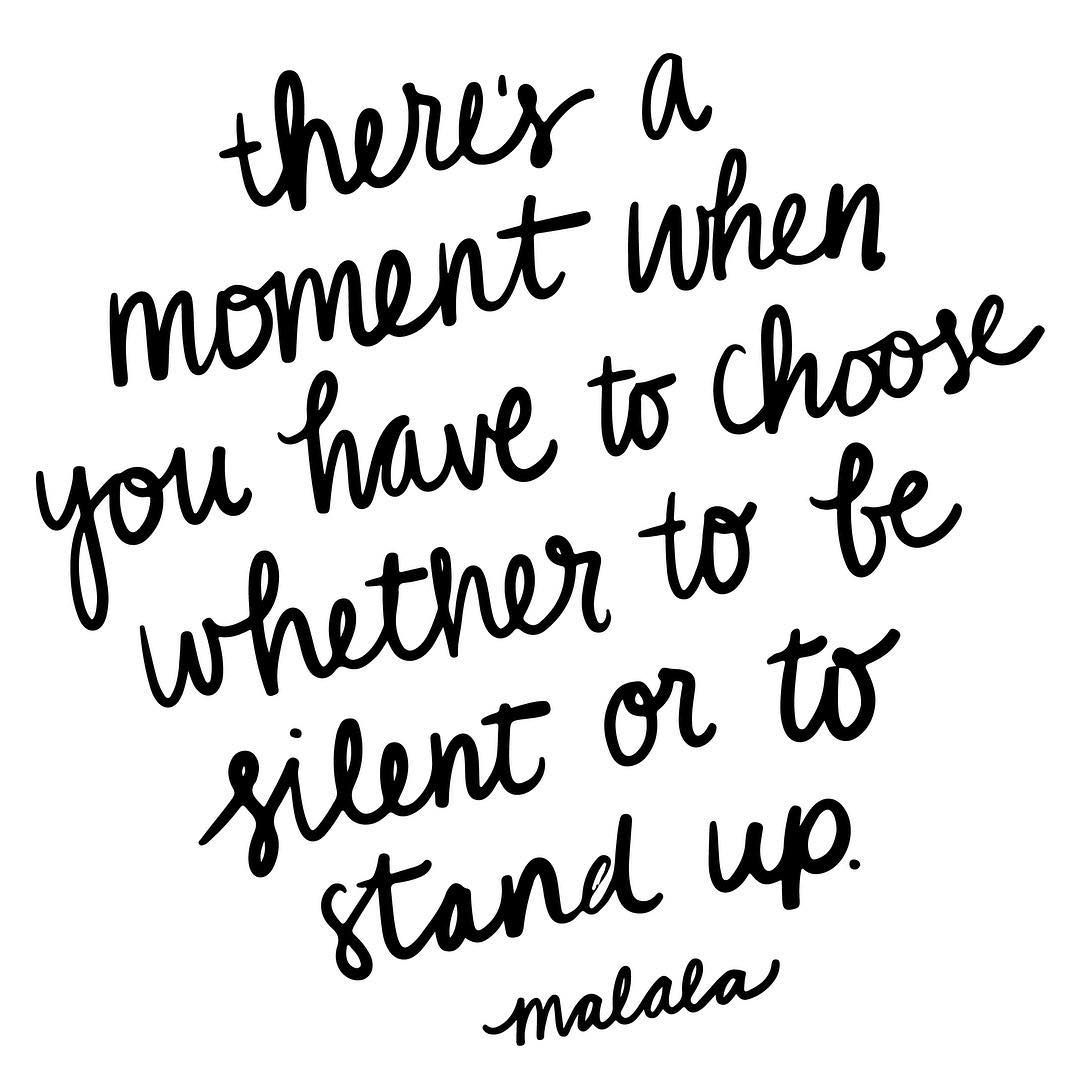 The most important thing we can do is to not stay silent We sometime have to stand up for are self especially when someone gives you no choice you can only