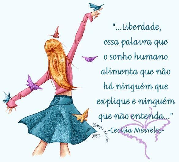 Cecilia Meireles Liberdade Frases