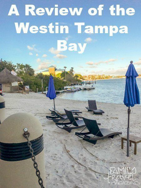 A Review Of The Westin Tampa Bay Busch Gardens Tampa Tampa Hotels Florida Travel