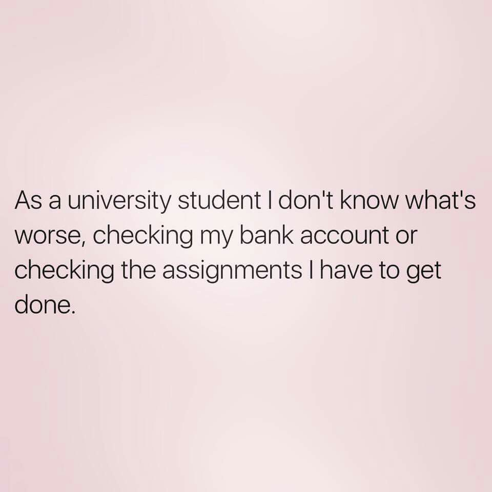 Totally Feeling This Right Now Before Exams And Projects Are Due College Life Humor College Memes College Quotes