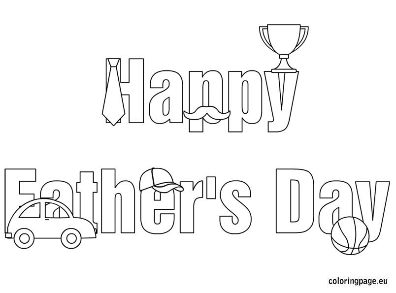 Happy Father S Day Words Coloring Sheet Fathers Day Coloring Page Father S Day Words Happy Father