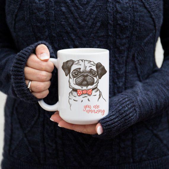 Pug Ceramic Novelty Mug  You Are Amazing  by LuckyDogAccess