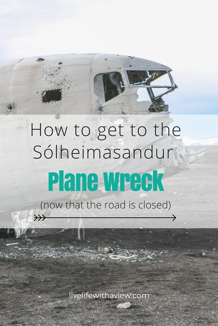 How to to the S³lheimasandur Plane Wreck