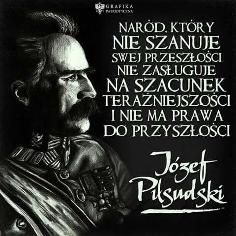 Józef Piłsudski Mądre Słowa Najlepsze Cytaty I Cytaty życiowe
