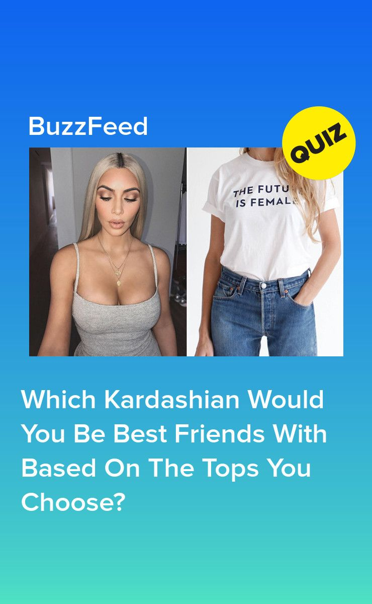 Buy Seven Tops And We'll Give You A Kardashian Bestie