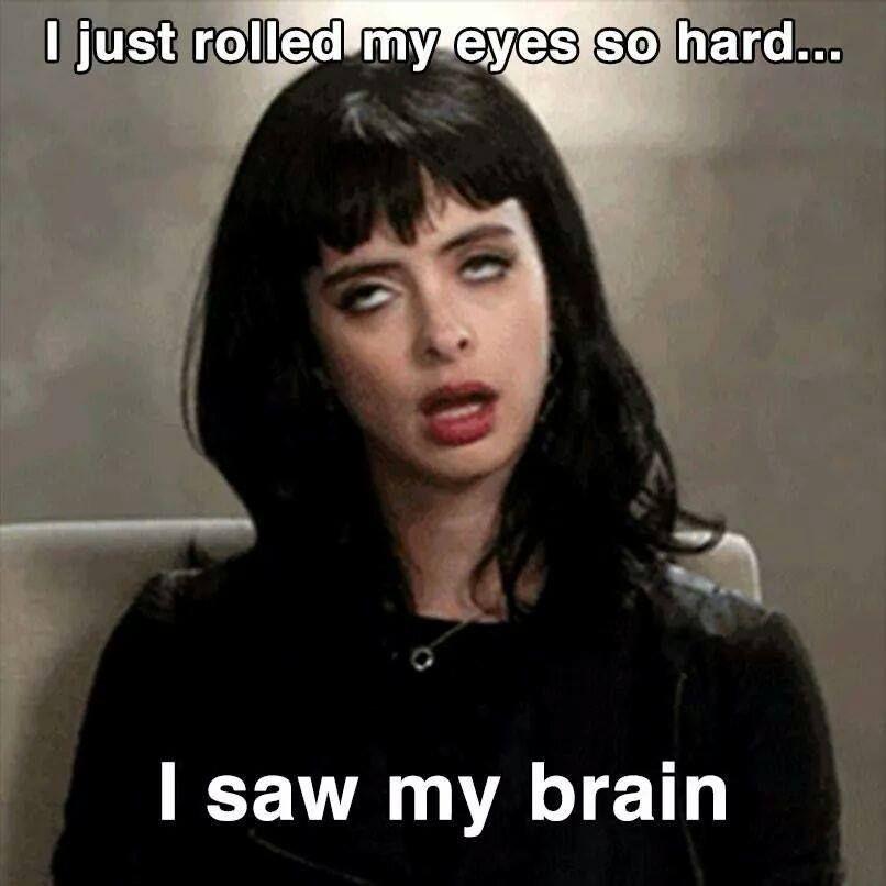 0dcf2ba5c22f6fa9c544e90923f4d73e rolling my eyes so hard brain, eyes, funny, hard, trolling