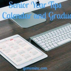 Senior Year Tips ~ Your Calendar and Graduation