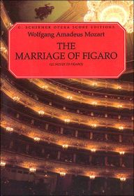 The Marriage of Figaro (Le Nozze di Figaro): Vocal Score, in Italian and English: (Sheet Music) / Edition 1 by Wolfgang Amadeus Mozart Download
