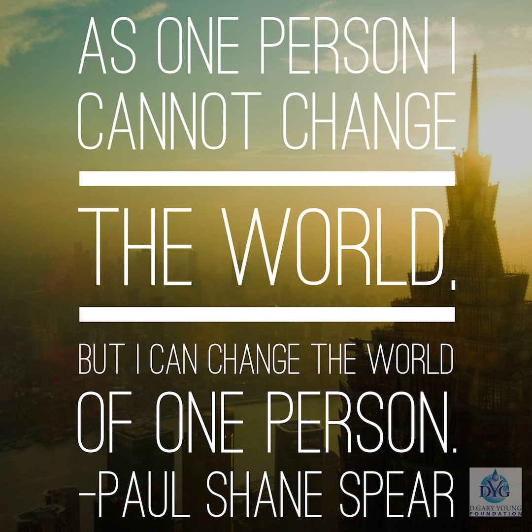 As one person I cannot change the world But I can change
