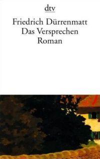 La Promesse Das Versprechen Friedrich Durrenmatt 1958 Das Versprechen Buchclub Bucher