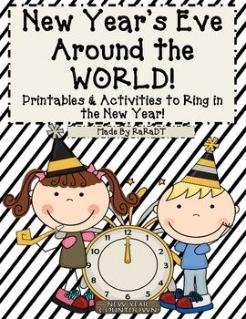 New Year S Eve Around The World Printables New Year S Eve Around The World New Years Traditions New Year S Eve Activities