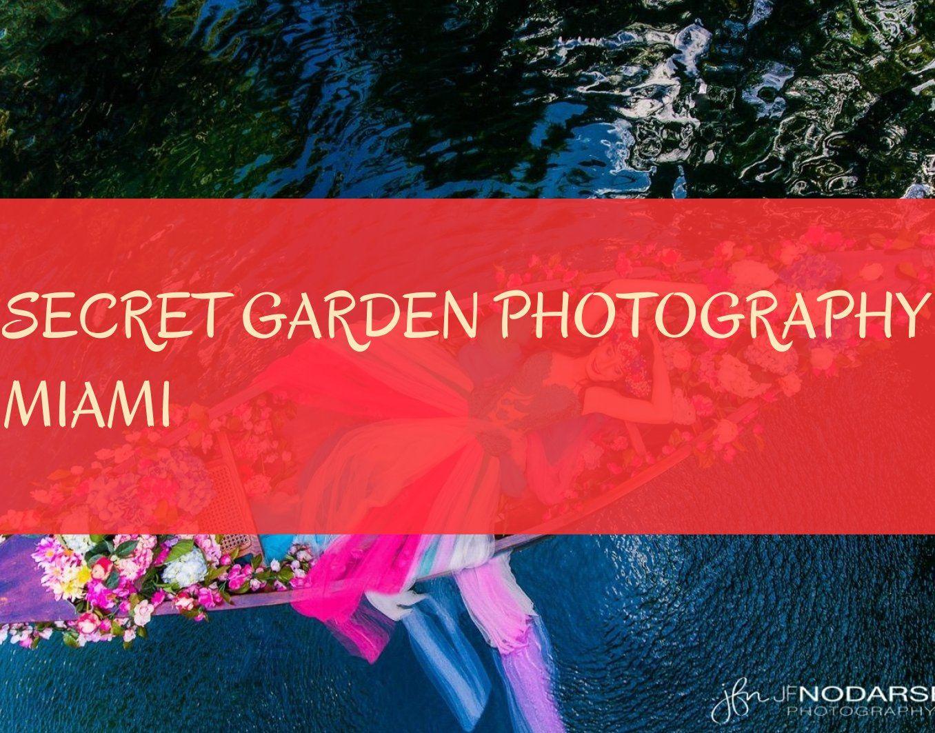 secret garden photography miami