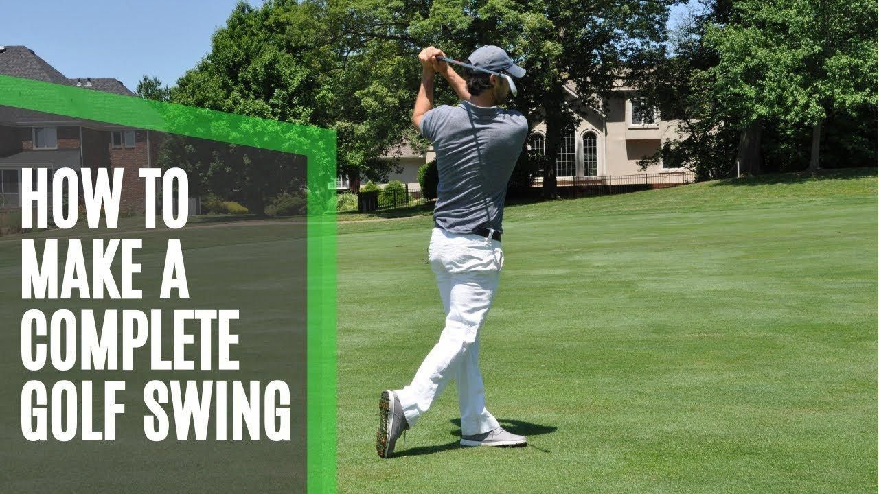 UK Golf Gear HOW TO MAKE A COMPLETE GOLF SWING Golf