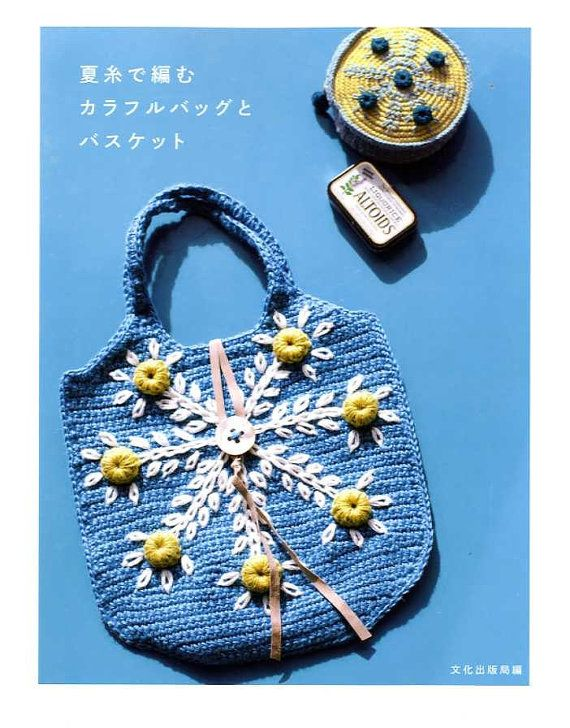 Colorful Bags Baskets Of Summer Yarns Japanese Crochet Pattern