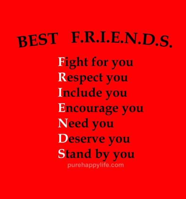 Friendships Quote: Best FRIENDS, Fight for you. Respect you ...