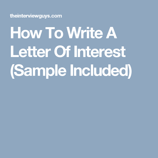 How To Write A Letter Of Interest Sample Included  Ka Craft