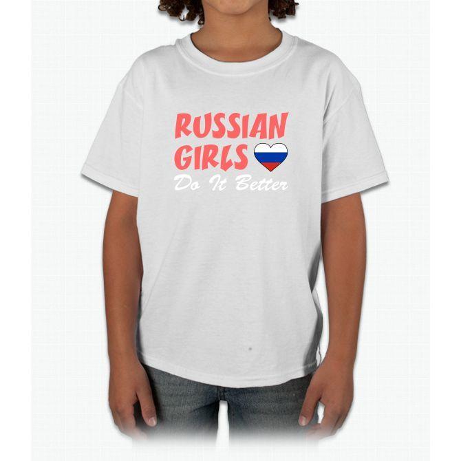 Russian Girls Do It Better Young T-Shirt
