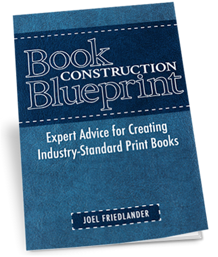 Dont miss the book construction blueprint guide by joel friedlander dont miss the book construction blueprint guide by joel friedlander free from bookbaby for malvernweather Gallery