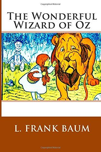 The Wonderful Wizard Of Oz By L Frank Baum The Wonderful Wizard Of Oz Wizard Of Oz Book Kids Novels