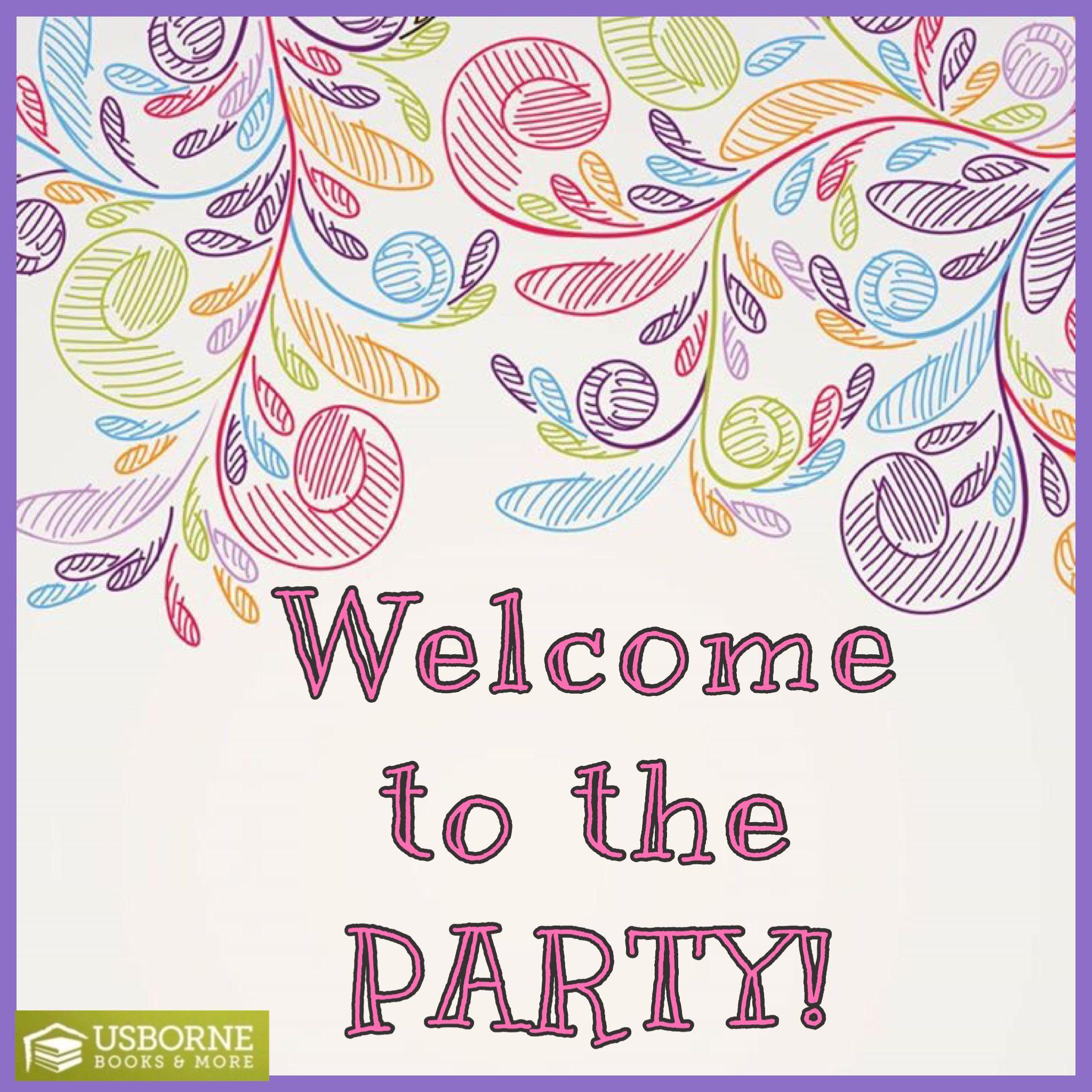 Wel e to the party Usborne Usborne & More Pinterest