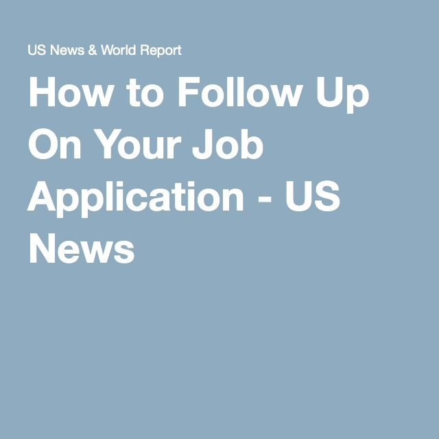 How to Follow Up On Your Job Application | Pinterest | Hiring ...