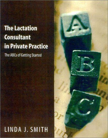 The Lactation Consultant in Private Practice The ABCs of Getting - certified lactation consultant sample resume