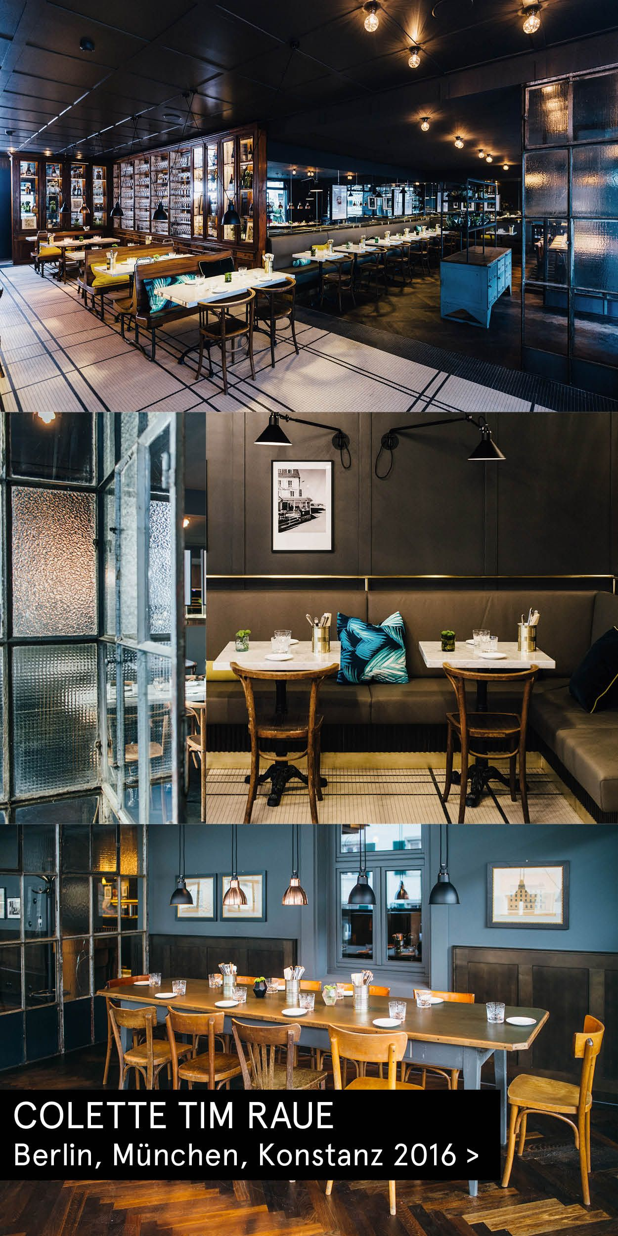 Interior design for three locations of Brasserie Colette by Berlin s