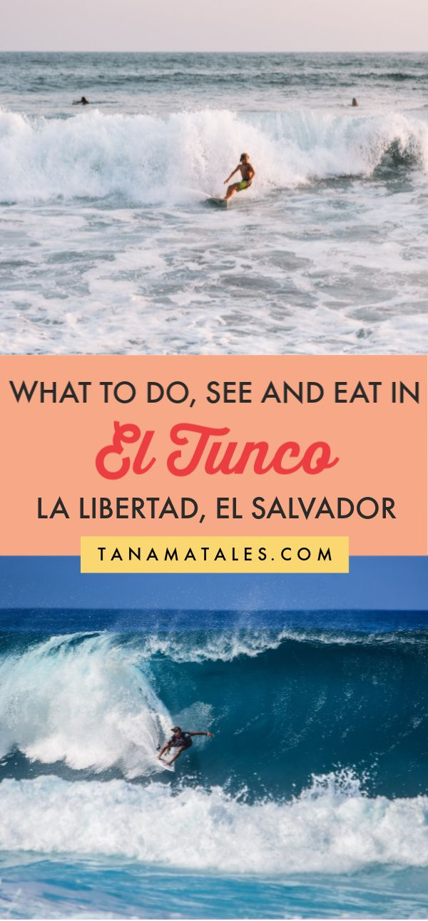 What to do, see, eat and drink in El Tunco, El Salvador (Central America)