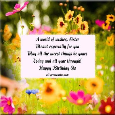 Pin by wishes and messages on love birthday wishes for sister a world of wishes sister meant especially for you may all the nicest things be yours today and all year through free birthday cards for sister m4hsunfo