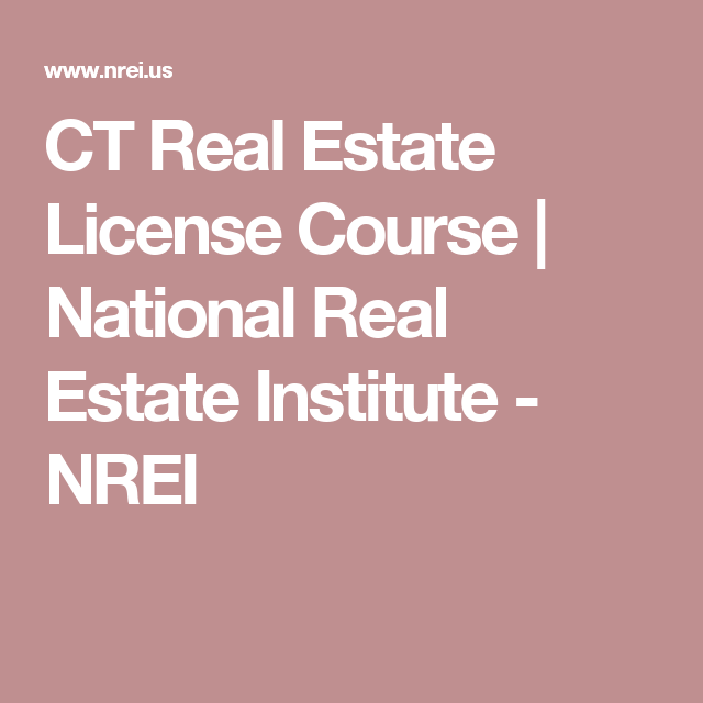 ct real estate license course | national real estate institute