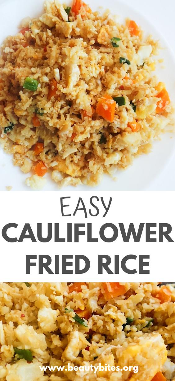 Cauliflower Fried Rice From Scratch - Beauty Bites
