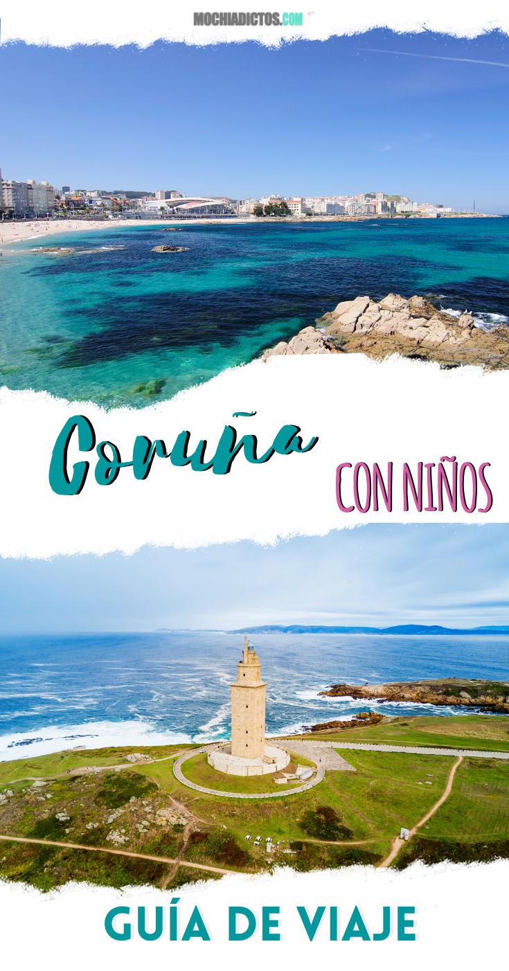 Coruña Con Niños 20 Planes Molones Qué Hacer En Familia Consejos Guia De Viaje Ruta De Viaje Viajar Con Niños