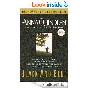 Amazon.com: Black and Blue eBook: Anna Quindlen: Books