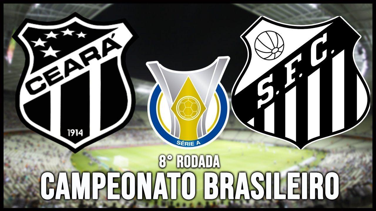 Ceara X Santos Assistir Ao Jogo Do Brasileirao Ao Vivo Online Hd Em 2021 Campeonato Brasileiro Jogos Do Brasileirao Brasileirao