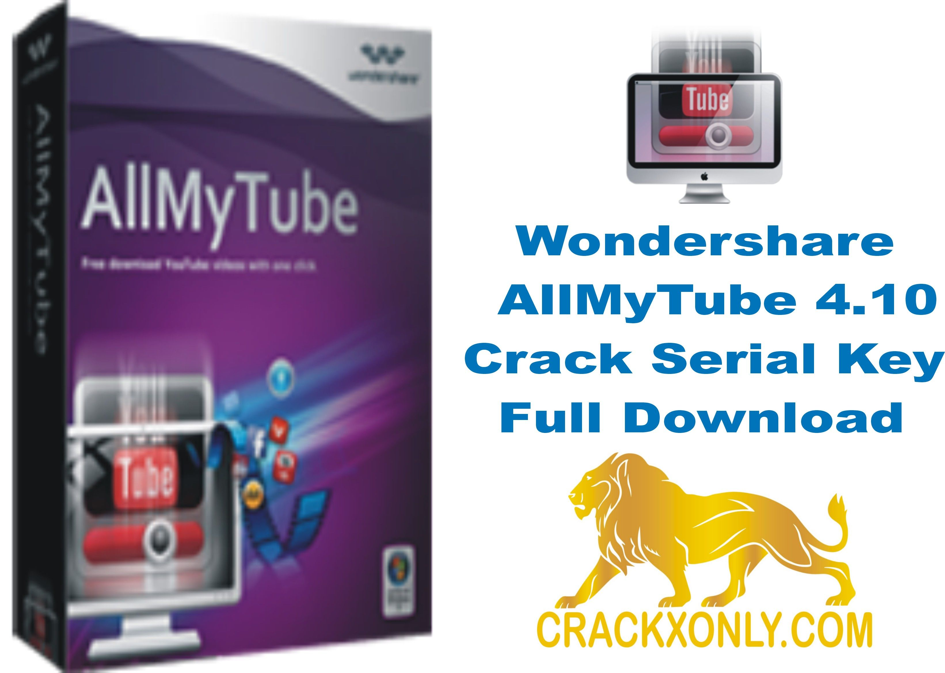 Wondershare AllMyTube 4 10 Crack Serial Key Full Download Wondershare AllMyTube 4 10 Crack Full Serial Key