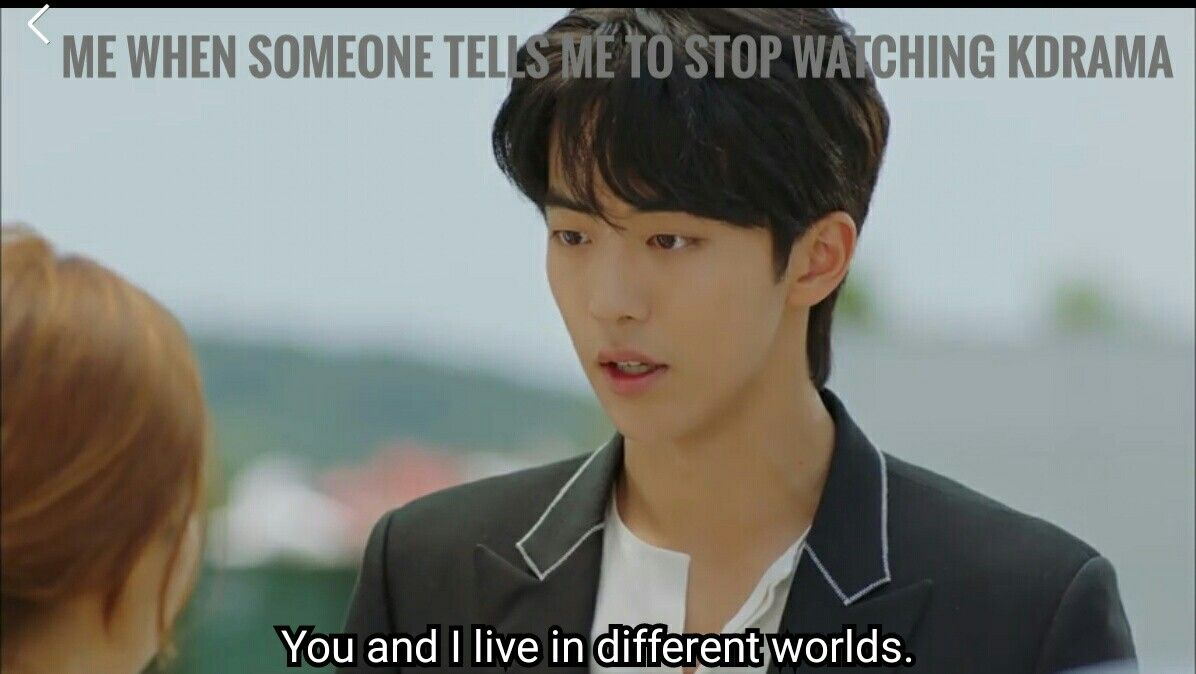 Me When Someone Tells Me To Stop Obsessing About K Pop And Kdrama Drama Memes Korean Drama Funny Kdrama